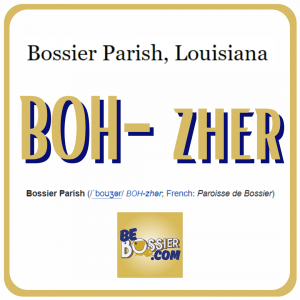How to pronounce Bossier